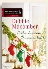 Okładka książki Liebe, die vom Himmel fällt Debbie Macomber