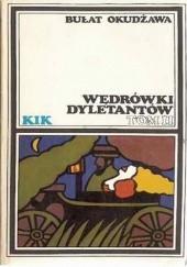 Okładka książki Wędrówki dyletantów tom1 Bułat Okudżawa