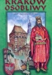 Okładka książki Kraków osobliwy Jan Adamczewski