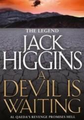 Okładka książki A devil is waiting Jack Higgins