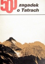 Okładka książki 500 Zagadek o Tatrach
