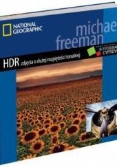 Okładka książki HDR zdjęcia o dużej rozpiętości tonalnej Michael Freeman