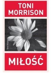 Okładka książki Miłość Toni Morrison