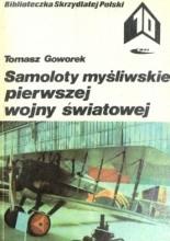 Okładka książki Samoloty myśliwskie pierwszej wojny światowej