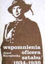 Okładka książki Wspomnienia oficera sztabu 1934 - 1939 Józef Kuropieska