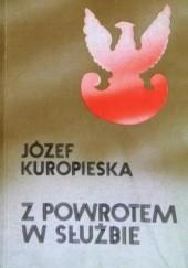 Okładka książki Z powrotem w służbie Józef Kuropieska