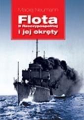 Okładka książki Flota II Rzeczypospolitej i jej okręty Maciej Neumann