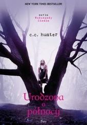 Okładka książki Urodzona o północy C.C. Hunter