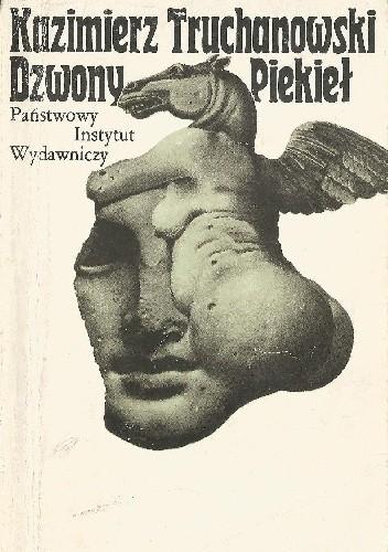 Okładka książki Dzwony piekieł Kazimierz Truchanowski