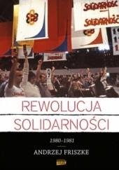 Okładka książki Rewolucja Solidarności Andrzej Friszke