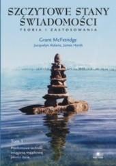 Okładka książki Szczytowe stany świadomości Grant McFetridge