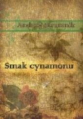 Okładka książki Smak cynamonu Andrzej Strumnik