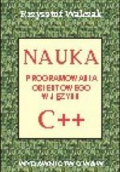 Okładka książki Nauka programowania obiektowego w języku C++ Krzysztof Walczak