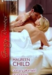 Okładka książki Gorący płomień pożądania Maureen Child