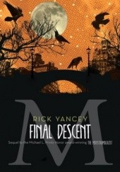 Okładka książki The Final Descent Rick Yancey