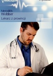 Okładka książki Lekarz z prowincji Meredith Webber
