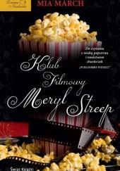 Okładka książki Klub filmowy Meryl Streep Mia March