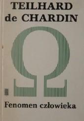 Okładka książki Fenomen człowieka Pierre Teilhard de Chardin