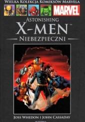 Okładka książki Astonishing X-Men: Niebezpieczni John Cassaday,Joss Whedon