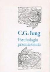 Okładka książki Psychologia przeniesienia Carl Gustav Jung