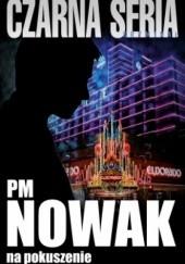 Okładka książki Na pokuszenie PM Nowak
