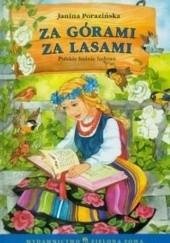 Okładka książki Za górami za lasami Janina Porazińska