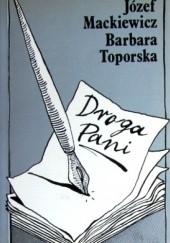 Okładka książki Droga Pani Józef Mackiewicz,Barbara Toporska