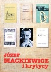 Okładka książki Józef Mackiewicz i krytycy praca zbiorowa,Marek Zybura