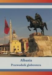 Okładka książki Albania. Przewodnik globtrotera Dawid Dudek