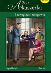 Okładka książki Bezwzględni wrogowie Sigrid Lunde