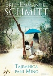 Okładka książki Tajemnica pani Ming Éric-Emmanuel Schmitt
