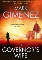 Okładka książki The Governor's Wife Mark Gimenez