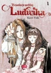Okładka książki Rewolucja według Ludwika #1 Kaori Yuki
