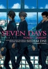 Okładka książki Seven Days: Monday-Thursday Rihito Takarai,Venio Tachibana