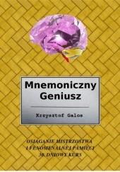Okładka książki Mnemoniczny Geniusz Krzysztof Kamil Galos