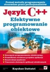 Okładka książki Język C++. Efektywne programowanie obiektowe Kayshav Dattatri