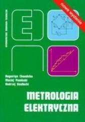 Okładka książki Metrologia elektryczna Augustyn Chwaleba,Maciej Poniński,Andrzej Siedlecki