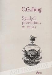 Okładka książki Symbol przemiany w mszy Carl Gustav Jung