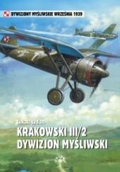 Okładka książki Krakowski III/2 Dywizjon Myśliwski Łukasz Łydżba