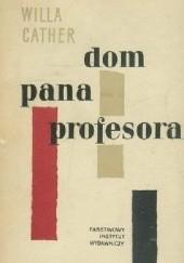Okładka książki Dom pana profesora Willa Cather