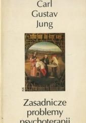Okładka książki Zasadnicze problemy psychoterapii Carl Gustav Jung