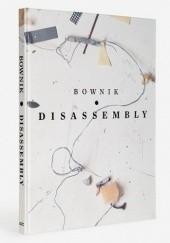 Okładka książki Disassembly Bownik