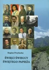 Okładka książki Święci świeccy świętego papieża Regina Przyłucka