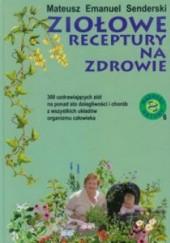 Okładka książki Ziołowe receptury na zdrowie Mateusz Emanuel Senderski