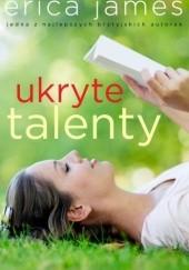 Okładka książki Ukryte talenty Erica James