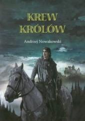 Okładka książki Krew królów Andrzej Nowakowski