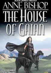 Okładka książki The House of Gaian Anne Bishop