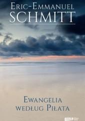 Okładka książki Ewangelia według Piłata Éric-Emmanuel Schmitt