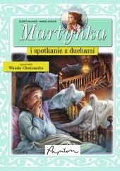 Okładka książki Martynka i spotkanie z duchami Gilbert Delahaye