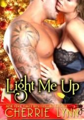 Okładka książki Light Me Up Cherrie Lynn